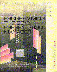 Programming the OS/2 Presentation Manager